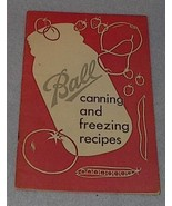 Ball Canning and Freezing Recipes 1952 Jars Tomatoes Pickles - $7.00