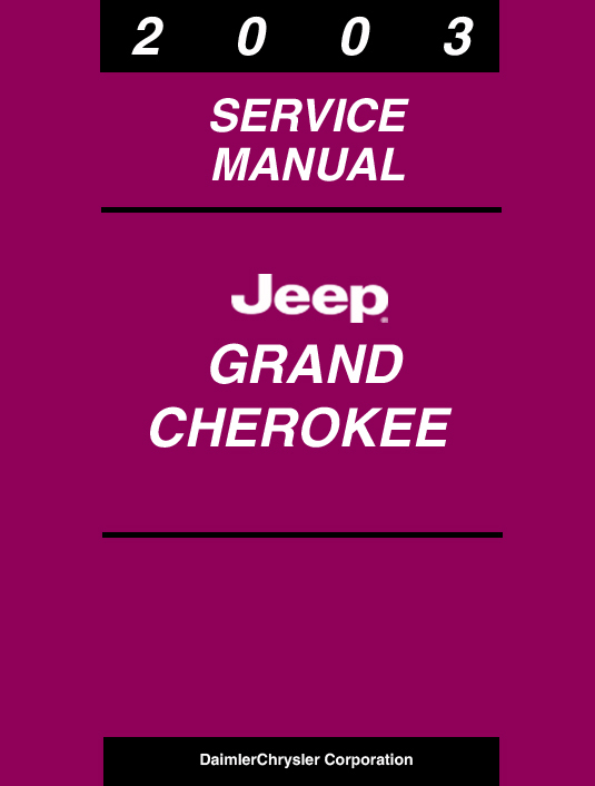 repair manual download for a 2003 jeep grand cherokee. Black Bedroom Furniture Sets. Home Design Ideas