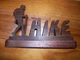 Wooden Hike sign display - $20.00