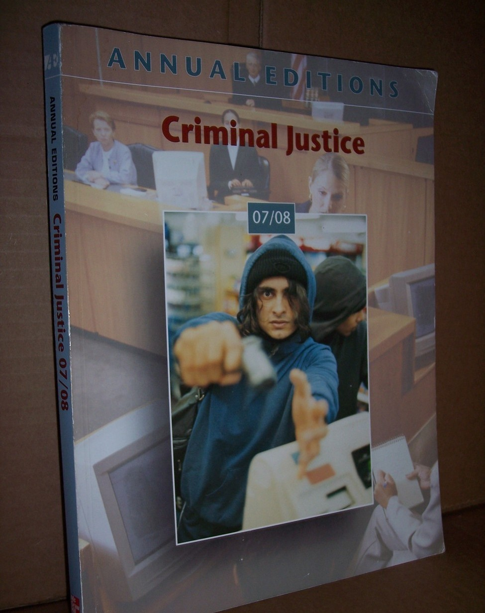 Criminal Justice 07/08 (Annual Editions Criminal Justice)