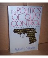 Politics of Gun Control by Robert J, Spitzer - $4.99