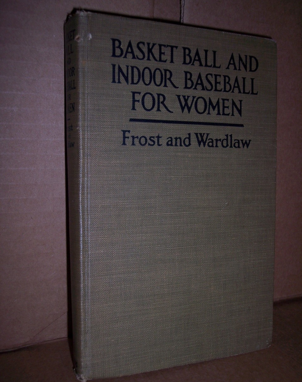 Primary image for Basket Ball and Indoor Baseball for Women  1920