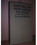 Basket Ball and Indoor Baseball for Women  1920 - $25.00