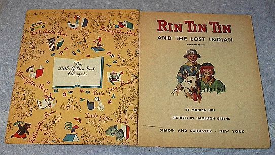 Rin Tin Tin and the Lost Indian Little Golden Book A Printing