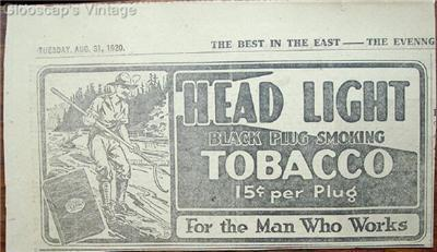 Primary image for 1920 Head Light Black Plug Chewing Tobacco Logger Ad