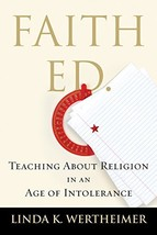 Faith Ed: Teaching About Religion in an Age of Intolerance [Hardcover] Wertheime image 3