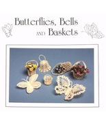 Thread Crochet Pattern BUTTERFLIES, BELLS & BASKETS! JAO Pat - $4.99