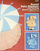 Knit/Crochet Pattern ROUND BABY BLANKETS & SWEATER SET Vol 2 - $3.99