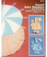 Knit/Crochet Pattern ROUND BABY BLANKETS & SWEATER SET Vol 2 - $3.99