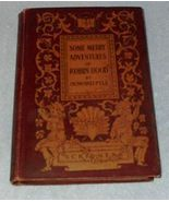 Classic Book Some Merry Adventures of Robin Hood 1902 Howard Pyle - $12.00