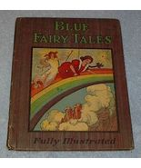 Old Children's Illustrated Book Blue Fairy Tales - $7.95