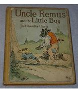 Old Childrens Book Uncle Remus and the Little Boy 1917 Printing - $65.00