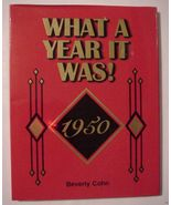 What A Year It Was! 1950 by Beverly Cohn - $26.99
