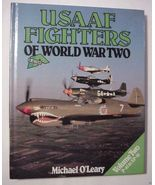 USAAF Fighters of WWII Vol. Two by Michael O'leary - $35.62