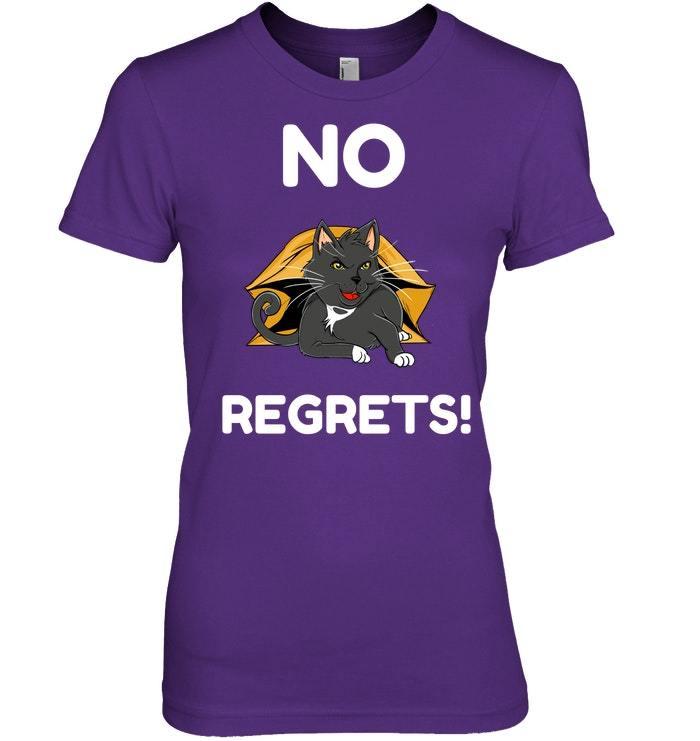 Funny Black Cat No Regrets Tshirt