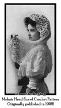 1908 Vintage Crochet Pattern for Mohair Shawl Pattern Lacey Feminine DIY... - $5.77