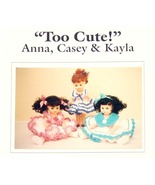 Crochet Doll Pattern TOO CUTE! Anna~Casey~Kayla JAO Pattern - $3.99