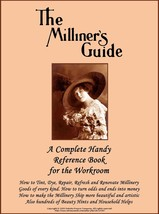 1917 Millinery Book Renovate Repair Hats DIY Titanic Milliner Guide Dye Feathers - $13.69