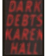 Dark Debt's HC Karen Hall Horror Drama  - $2.95