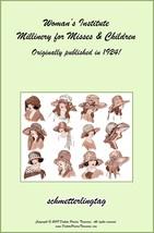 1924 Millinery Book Flapper Era Infant to Teens Hat Bonnet Patterns DIY Milliner - $11.93