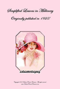 1925 Millinery Book Hat Making Flapper Hats Flowers DIY Prohibition Milliner