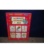 ACTIVITES COLORIAGES JEUX BY ELIZABETH DORVAL FRENCH  - $10.00