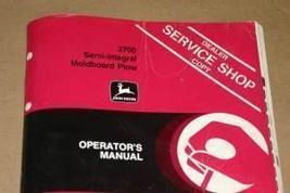 JD John Deere 2700 Integral Mold Plow Operators Manual - $24.95