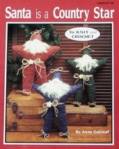 Crochet & Knit Jao Pattern Santa Is A Country Star Fun/Easy - $3.99