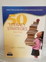 50 Literacy Strategies Step-by-Step 3rd Edition Gail E. Tompkins Teacher... - $9.89