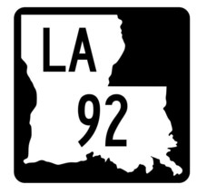 Louisiana State Highway 92 Sticker Decal R5808 Highway Route Sign - $1.45+