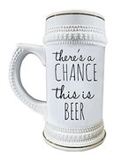 There's a Chance this is Beer 22 oz. Ceramic Beer Stain Mug Glasses with... - $24.45