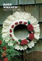 Z825 Crochet PATTERN ONLY Rose Wreath Pattern Holiday or Seasonal - $8.50