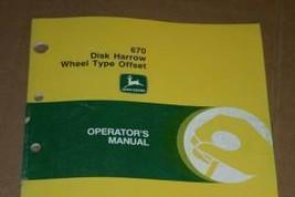 JD John Deere 670 Disk Harrow Operators Manual - $24.95