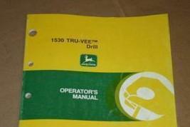 JD John Deere 1530 Tru Vee Grain Drill Operators Manual - $19.95