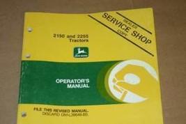 JD John Deere 2150 2255 Tractor Operators Manual - $24.95