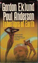Inheritors of Earth by Gordon Eklund Poul Anderson 1976 ed Sci-Fi - $3.25
