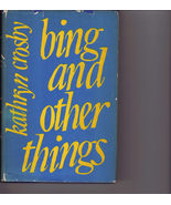 BING and OTHER THINGS by Kathryn Crosby Book - $3.95