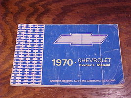 1970 Chevrolet Owner's Manual - $5.95