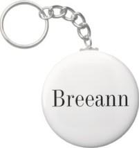 2.25 Inch Breeann Name Keychain (Style 1) - $2.75