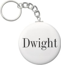 2.25 Inch Dwight Name Keychain (Style 1) - $2.75