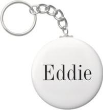 2.25 Inch Eddie Name Keychain (Style 1) - $2.75