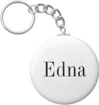 2.25 Inch Edna Name Keychain (Style 1) - $2.75