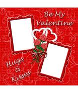 Valentine 1 ~ Digital Scrapbookng Quick Page Layout - $3.00