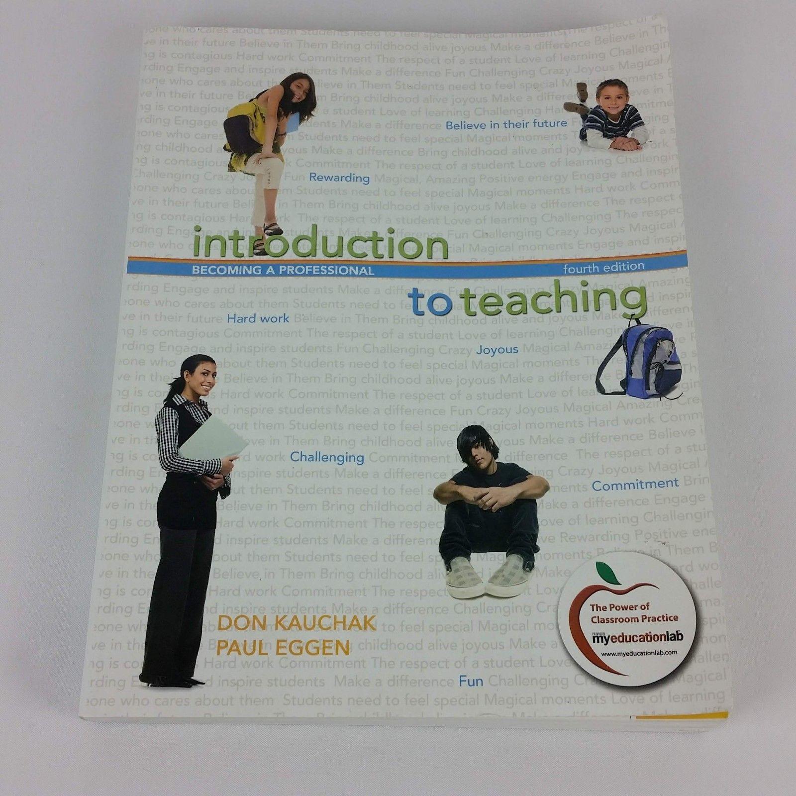 Introduction to Teaching: Becoming a Professional Paul Eggen Don Kauchak 4th Ed