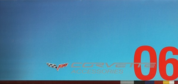 Primary image for 2006 Chevrolet CORVETTE accessories brochure catalog 06 Chevy Z06