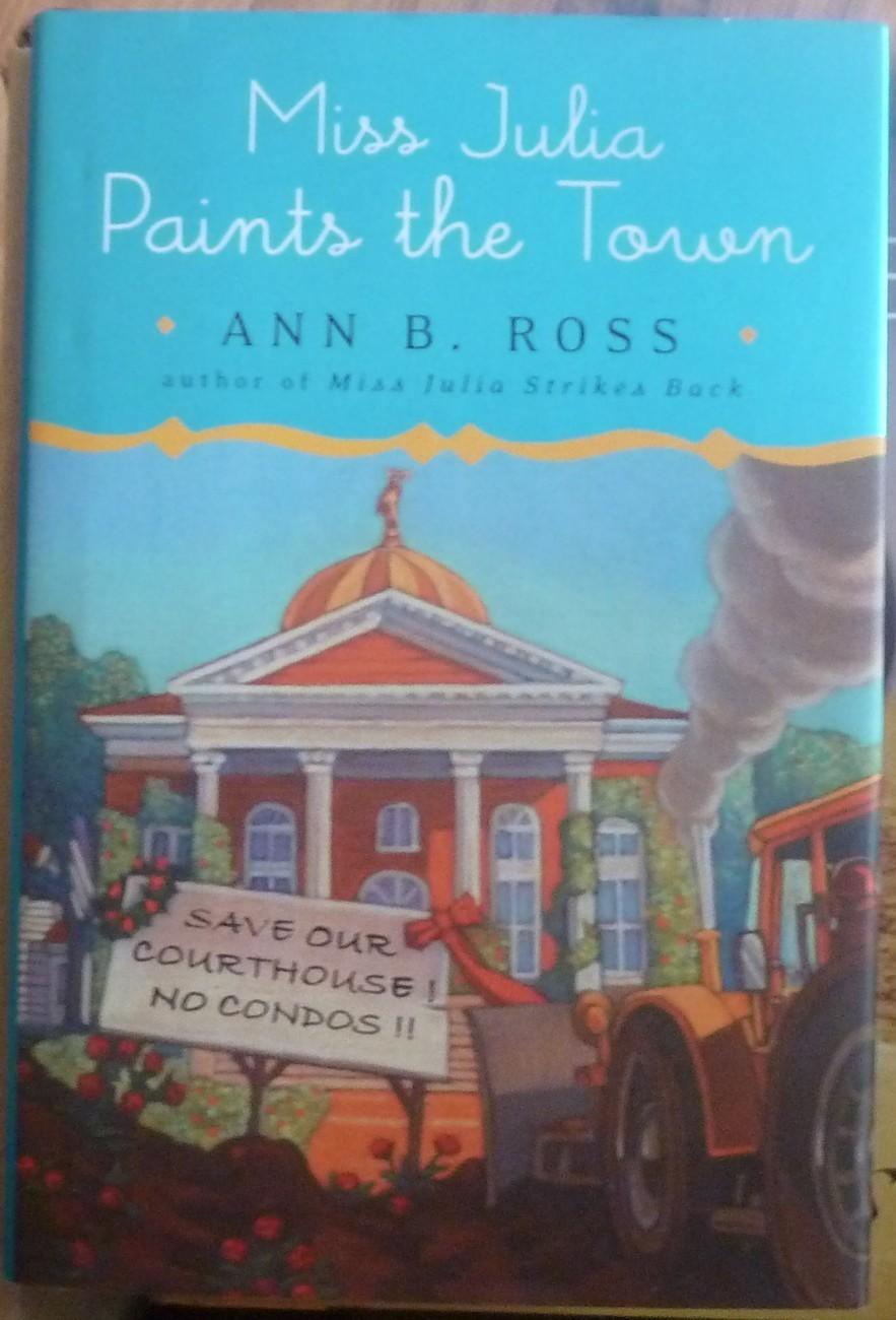 Miss Julia Paints the Town by Ann B Ross