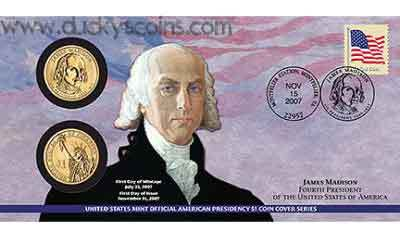 2007 - James Madison - First Day Coin Cover - P24