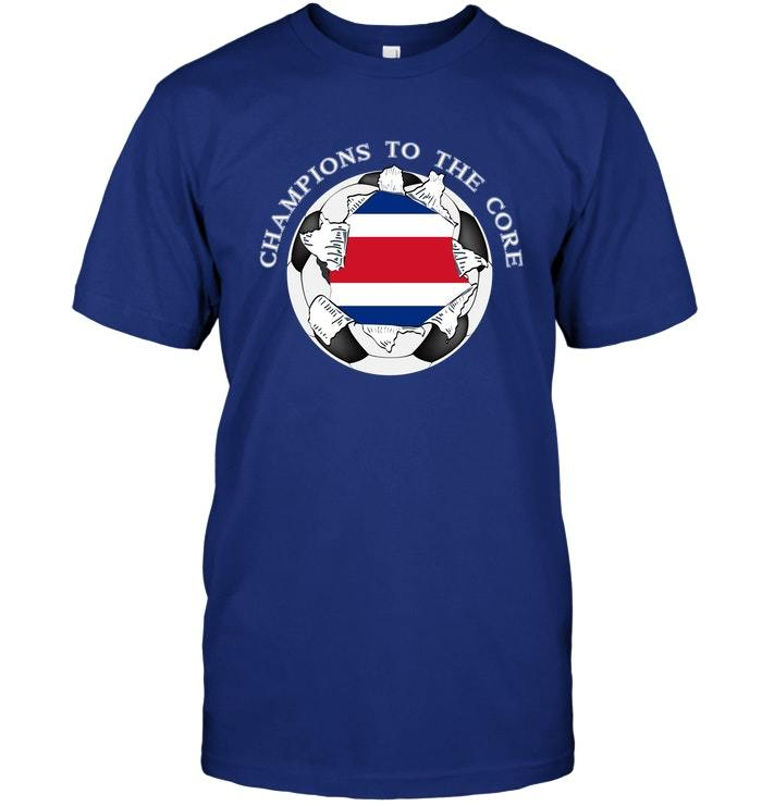 Costa Rica Soccer T Shirt Champions To The Core Football