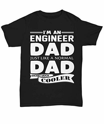 Engineer Dad Shirt Engineering Funny Tee Birthday Gifts from Daughter and Son fo
