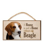 """Beagle """"A House is Not a Home without a Beagle"""" v3 Dog Sign featuring th... - €8,58 EUR"""
